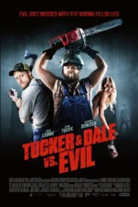 horror movies.  Tucker & Dale Vs. Evil