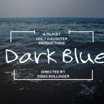"Doug Bollinger (""Clean Cut"", ""Gravedigger"") Set to Direct Short Thriller ""Dark Blue"""