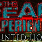 The Fear Experience – A New High Tech Haunted House in Cleveland, Ohio