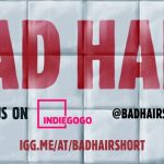 BAD HAIR – A Short Horror Film